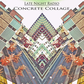 Late Night Radio: Concrete Collage