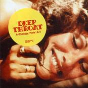 Deep Throat Anthology, Parts I & II