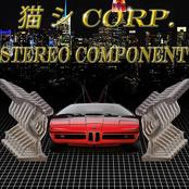 猫 シ corp. & stereo component