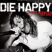 Die Happy: Most Wanted 1993-2009