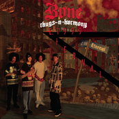 Bone Thugs N Harmony: E. 1999 Eternal