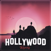 Hero The Band: Hollywood Rejects