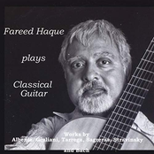 Fareed Haque Group: Fareed Haque Plays Classical Guitar