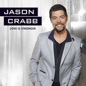 Jason Crabb: Love Is Stronger