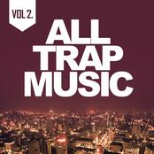 All Trap Music Vol. 2