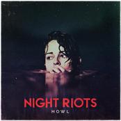 Night Riots: Howl