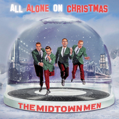 The Midtown Men: All Alone On Christmas
