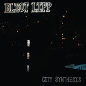Eliot Lipp: City Synthesis