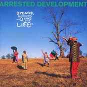 Arrested Development: 3 Years, 5 Months And 2 Days In The Life Of...
