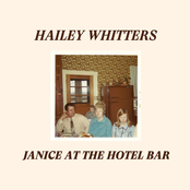Hailey Whitters: Janice at the Hotel Bar