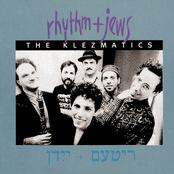The Klezmatics: Rhythm + Jews
