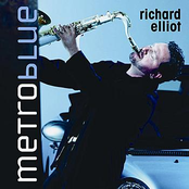 Richard Elliot: Metro Blue