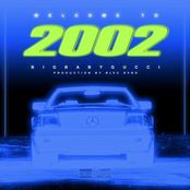 Welcome to 2002 (Deluxe Version)