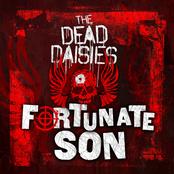 The Dead Daisies: Fortunate Son