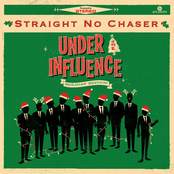 Straight No Chaser: Under The Influence: Holiday Edition