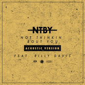 Not Thinkin' Bout You (Acoustic Version) [feat. Billy Davis] - Single