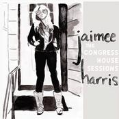 Jaimee Harris: The Congress House Sessions