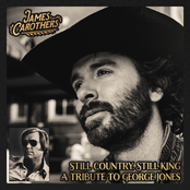 James Carothers: Still Country, Still King: A Tribute to George Jones