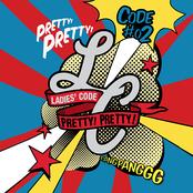CODE #2 Pretty Pretty