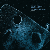 Song From The End Of The World