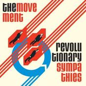 The Movement: Revolutionary Sympathies
