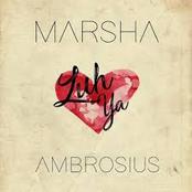Marsha Ambrosius: Luh Ya