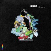 Griz: Ride Waves