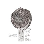 From Indian Lakes: Acoustic EP