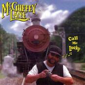 Mcguffey Lane: Call Me Lucky