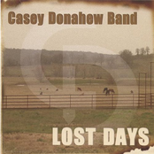 Casey Donahew Band: Lost Days