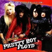 Pretty Boy Floyd: The Ultimate Pretty Boy Floyd