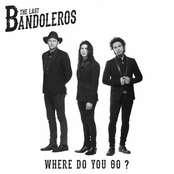 The Last Bandoleros: Where Do You Go?