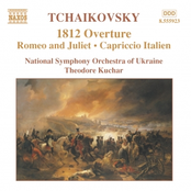 TCHAIKOVSKY: 1812 Overture / Romeo and Juliet / Capriccio Italien