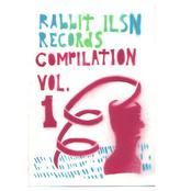 Rabbit Ilsn Records Compilation Vol. 1