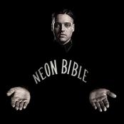Neon Bible Single