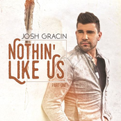 Josh Gracin: Nothin' Like Us, Pt. 1