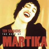 Toy Soldiers - The Best of Martika
