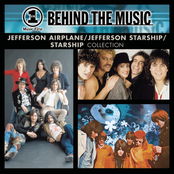 Starship: VH1 Music First: Behind The Music - The Jefferson Airplane / Jefferson Starship / Starship Collection