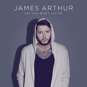 James Arthur: Say You Won't Let Go