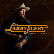 Larry Fleet: Workin' Hard