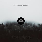 Thousand Below: No Place Like You