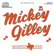 Mickey Gilley: Ten Years Of Hits