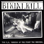 Bikini Kill: the first two records