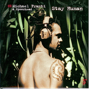 Michael Franti & Spearhead: Stay Human