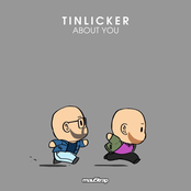 Tinlicker: About You