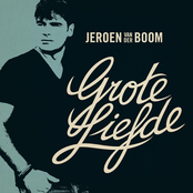 Jeroen Van Der Boom - Grote liefde