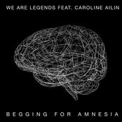 Begging for Amnesia (feat. Caroline Ailin) (Remixes)