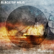 Blacktop Mojo: Burn the Ships