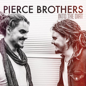 Pierce Brothers: Into The Dirt EP