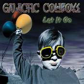 Galactic Cowboys: Let It Go